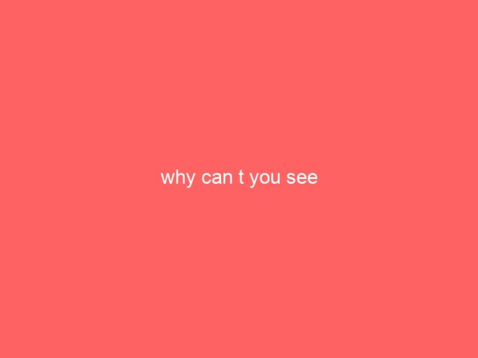 why can t you see 1000